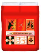 Live Love And Be Happy Duvet Cover