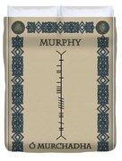 Murphy Written In Ogham Duvet Cover