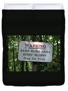 Warning Sign Duvet Cover