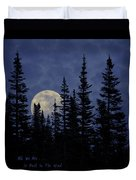 All We Are Is Dust In The Wind Duvet Cover