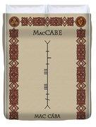 Maccabe Written In Ogham Duvet Cover