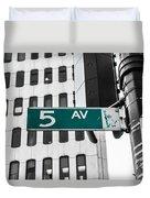 5 Ave. Sign Duvet Cover