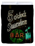 5 O'clock Somewhere Bar Duvet Cover