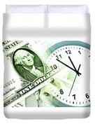 Time Is Money Duvet Cover