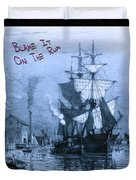 Blame It On The Rum Schooner Duvet Cover