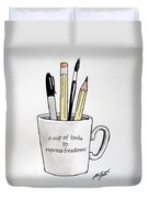 A Cup Of Tools To Express Freedom Duvet Cover