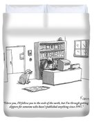 A Dog Announces To His Owner Duvet Cover by Zachary Kanin