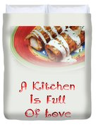 A Kitchen Is Full Of Love 2 Duvet Cover