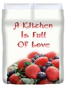 A Kitchen Is Full Of Love 9 Duvet Cover