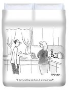 A Man Speaks To A Woman In A Kitchen Duvet Cover by Pat Byrnes