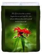A Mountain Flower  John 3 16 Duvet Cover