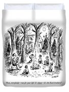 A Scout Leader Tells A Group Of Young Campers Duvet Cover by David Sipress