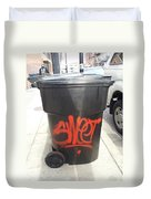 A Sweet Garbage Can. Duvet Cover