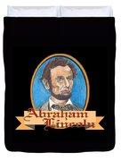 Abraham Lincoln Graphic Duvet Cover by John Keaton