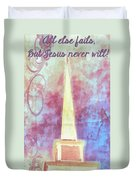 All Else Fails Duvet Cover