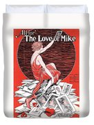 All For The Love Of Mike Duvet Cover