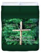 All Things Are Possible With God Duvet Cover