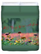 All Things Grow With Love Duvet Cover