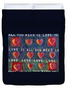 All You Need Is Love 2 Duvet Cover