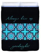 Always Kiss Me Goodnight Stars Duvet Cover