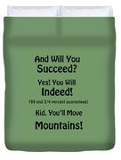 And Will You Succeed - Dr Seuss - Sage Green Duvet Cover