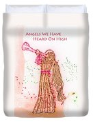 Angels We Have Heard On High Duvet Cover