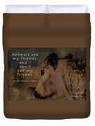 Animals Are My Friends Duvet Cover