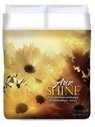 Arise Shine Duvet Cover