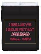 Arizona Cardinals I Believe Duvet Cover