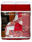Baby It's Cold Outside Quilt  Duvet Cover