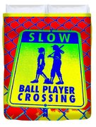 Ball Player Crossing Duvet Cover
