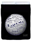 Baseball Terms Typography 2 Duvet Cover