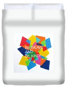 Be Brave And Be Kind Duvet Cover