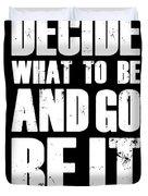 Be It Poster Black Duvet Cover