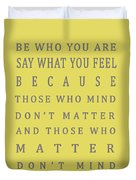 Be Who You Are - Dr Seuss Duvet Cover