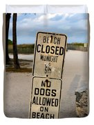 Beach Closed And No Dogs Allowed Duvet Cover