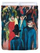 Berlin Street Scene Duvet Cover by Ernst Ludwig Kirchner