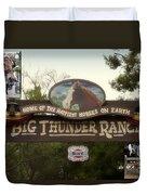 Big Thunder Ranch Signage Frontierland Disneyland Duvet Cover