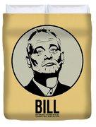 Bill Poster 1 Duvet Cover