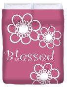 Blessed Duvet Cover