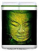 Buddhas Mind II Duvet Cover