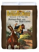 Buffalo Bill And The Silk Lasso Duvet Cover by Dime Novel Collection