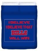 Buffalo Bills I Believe Duvet Cover