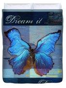 Butterfly Art - Dream It Do It - 99at3a Duvet Cover