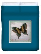 Butterfly Of Transformation Duvet Cover