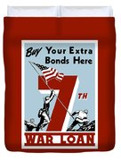 Buy Your Extra Bonds Here Duvet Cover