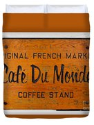 Cafe Du Monde Sign In New Orleans Louisiana Duvet Cover