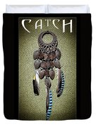Catch Your Own Dreams Duvet Cover