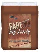 Chandler: Farewell, 1940 Duvet Cover