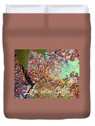Cherry Blossoms And A Life Quote Duvet Cover